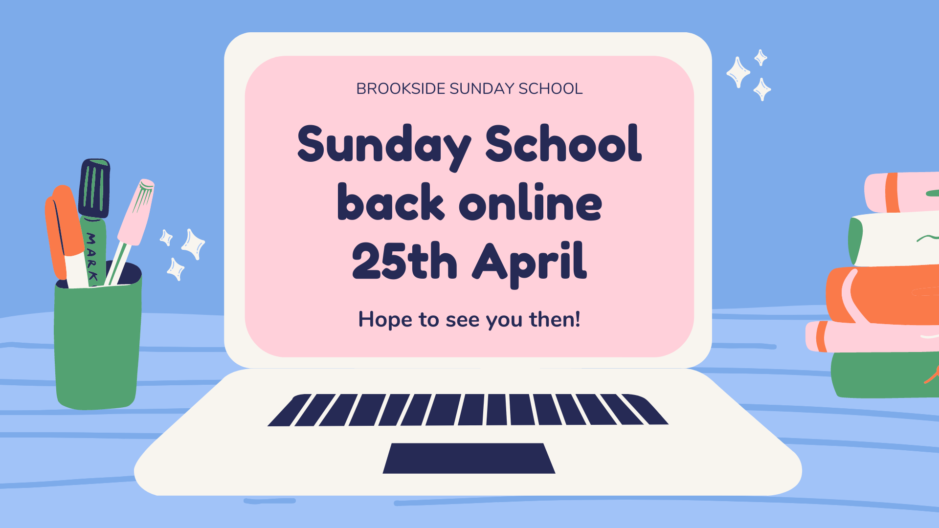 Sunday School back online 25th April